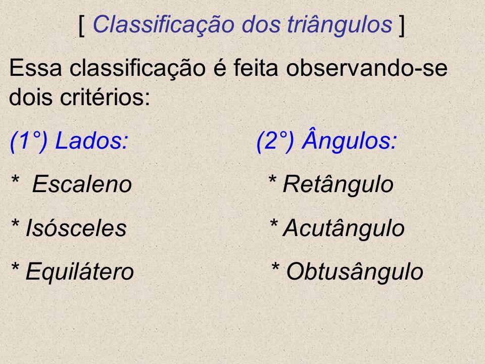 [ Classificação dos triângulos ]